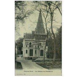 carte postale ancienne 27 PACY-SUR-EURE. Château de Chambines 1910