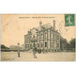 carte postale ancienne 27 PACY-SUR-EURE. Hôtel de Ville et Groupe scolaire 1908