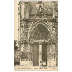 carte postale ancienne 27 PONT-DE-L'ARCHE. Enfants devant Portail de l'Eglise