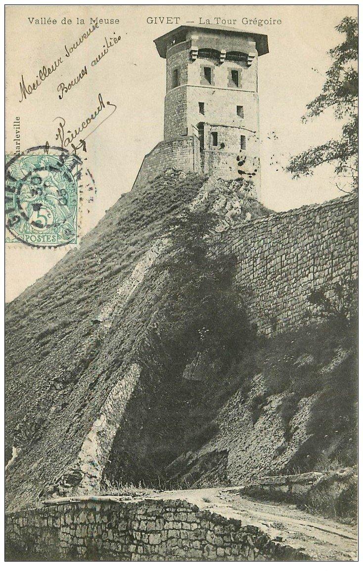 carte postale ancienne 08 GIVET. La Tour Grégoire 1905