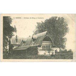 carte postale ancienne 27 VERNON. La Vacherie Château de Bizy