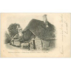 carte postale ancienne 27 VILLETTE. Vierge Forge Normande 1902. Forgeron et Cheval près de Louviers