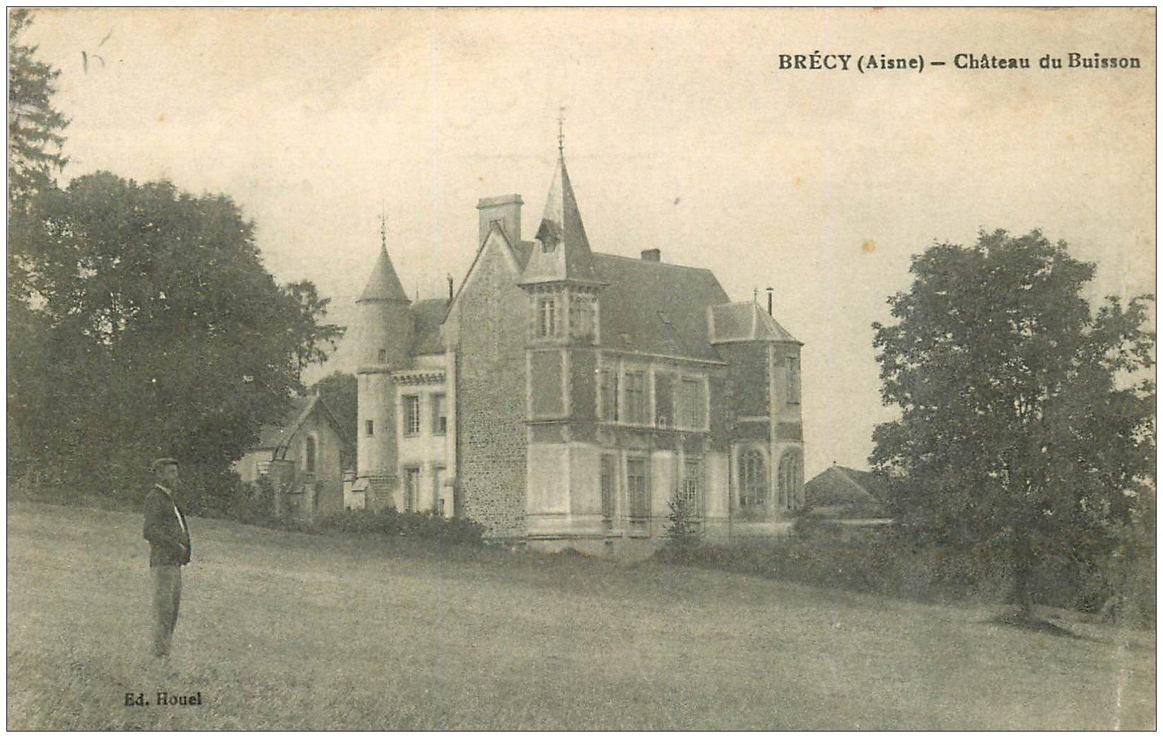carte postale ancienne 02 BRECY. Château du Buisson