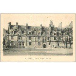 carte postale ancienne 41 BLOIS. Château. Façade Louis XII vers 1905