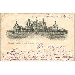 carte postale ancienne 41 CHAMBORD. Le Château. Façade 1900