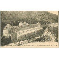carte postale ancienne 09 AX-LES-THERMES. Etablissement thermal du Teich