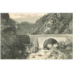 carte postale ancienne 09 AX-LES-THERMES. Pont de Berduquet Gorges de Mérens