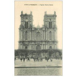 carte postale ancienne 51 VITRY-LE-FRANCOIS. Eglise Notre-Dame animation