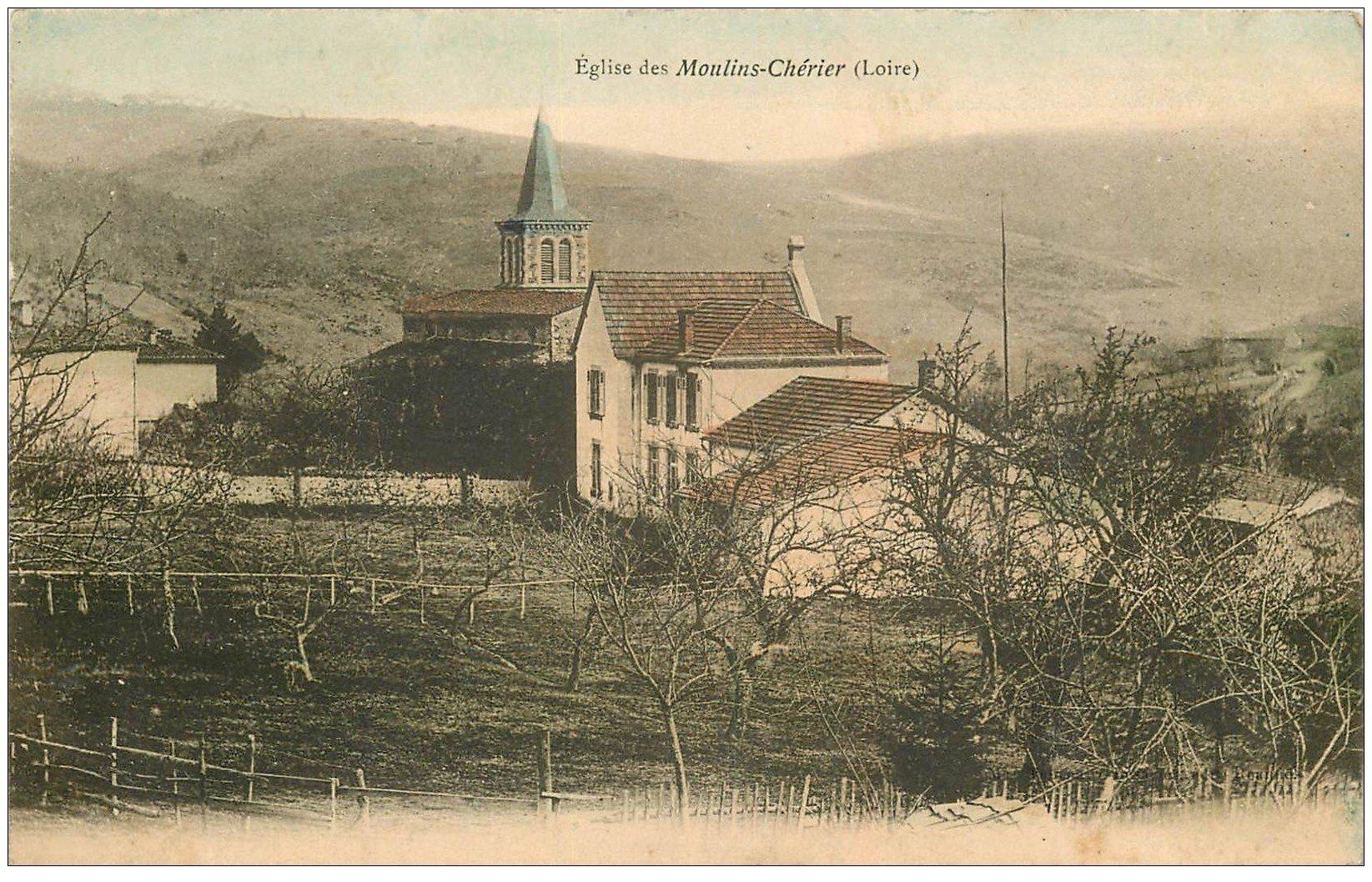 carte postale ancienne 42 MOULINS-CHERIER. Eglise