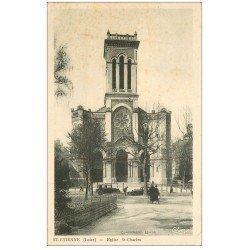 carte postale ancienne 42 SAINT-ETIENNE. Eglise Saint-Charles voitures anciennes