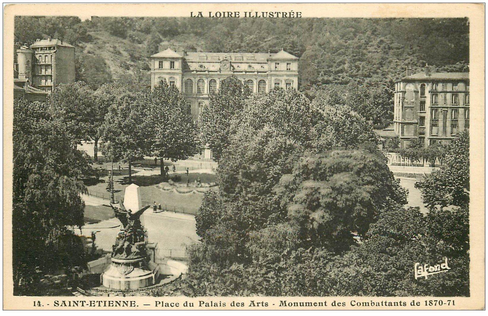 carte postale ancienne 42 SAINT-ETIENNE. Monument Combattants Place Palais des Arts