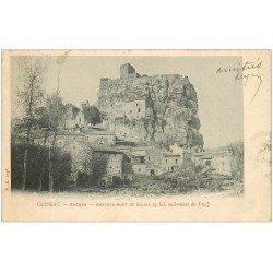 carte postale ancienne 43 CEYSSAC. Rocher Château-Fort et Eglise 1903