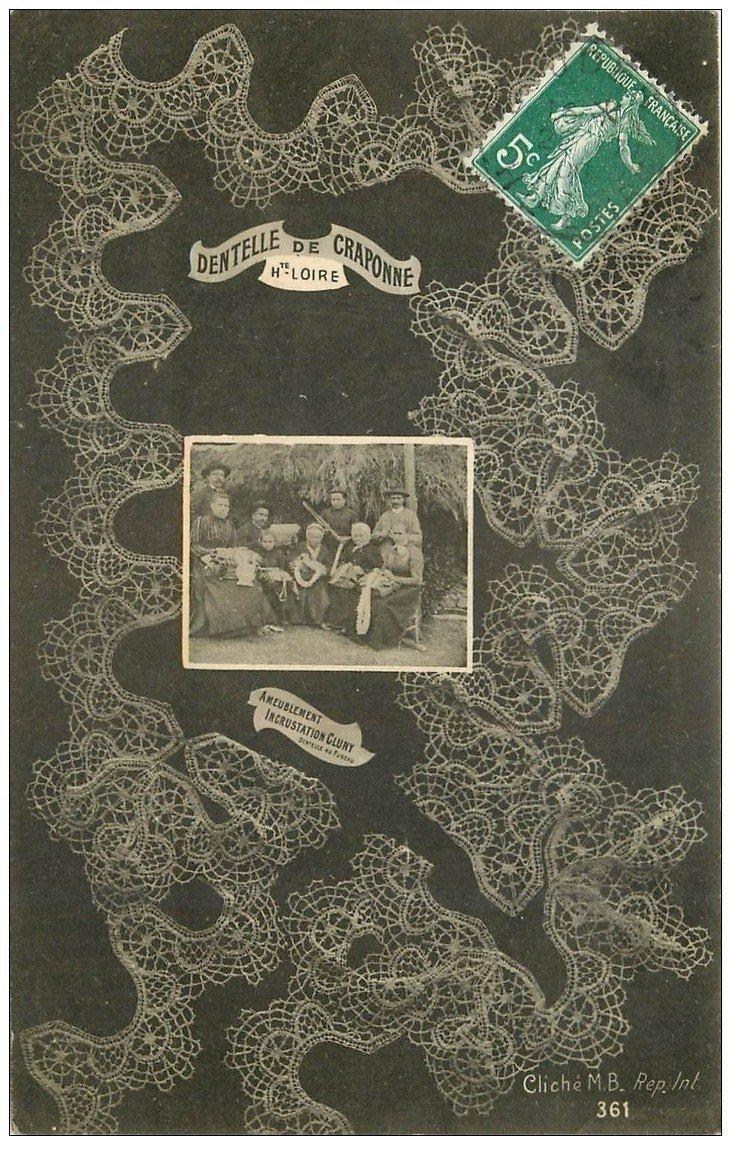 carte postale ancienne 43 DENTELLE DE CRAPONNE. Les Dentellières 1908