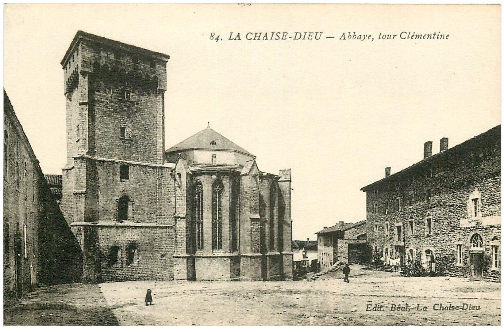 carte postale ancienne 43 LA CHAISE-DIEU. Abbaye Tour Clémentine