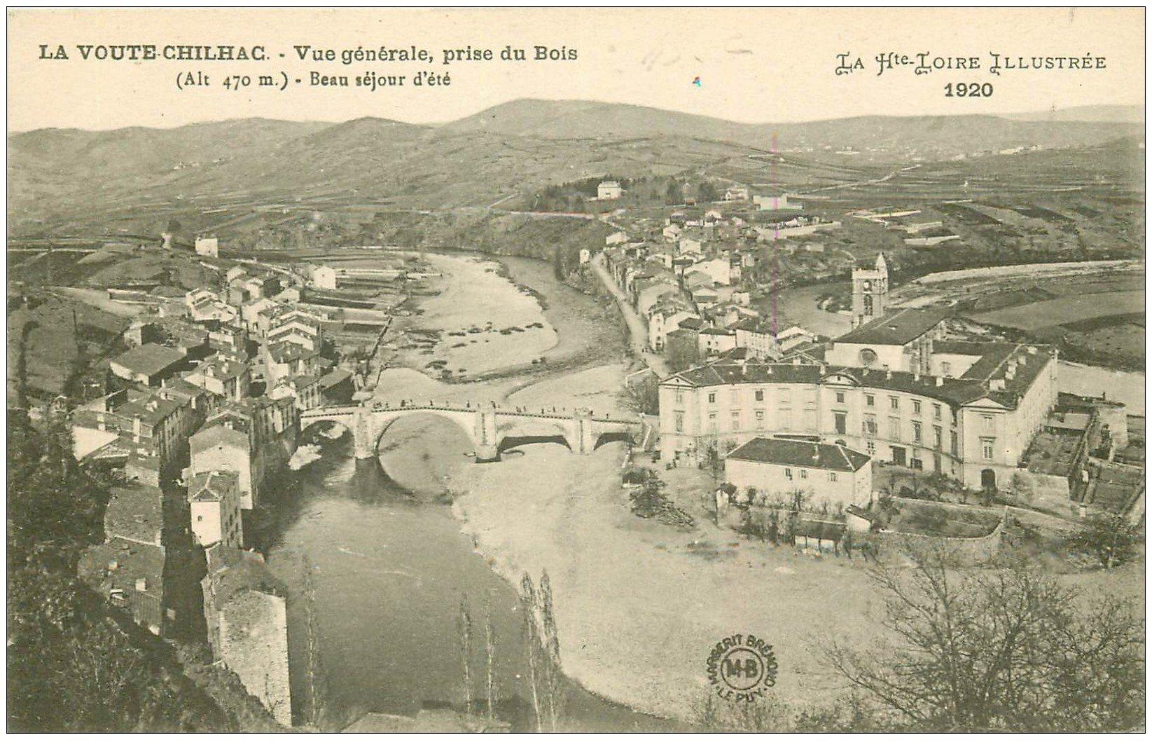 carte postale ancienne 43 LA VOUTE CHILHAC