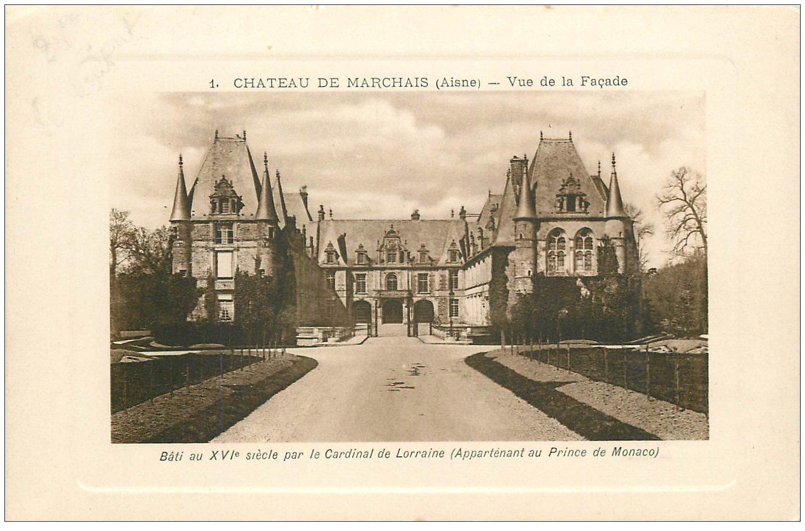 carte postale ancienne 02 CHATEAU DE MARCHAIS. La Façade