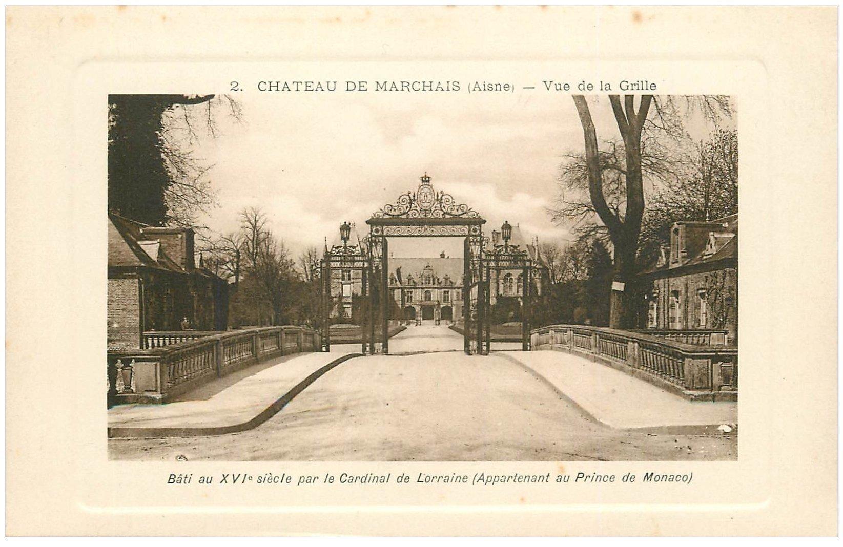 carte postale ancienne 02 CHATEAU DE MARCHAIS. La Grille