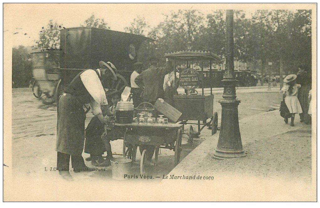 carte postale ancienne 75 PARIS VECU. Le Marchand de coco et de Gaufrette 1904. Vieux métiers