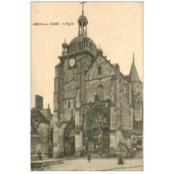 carte postale ancienne 10 ARCIS-SUR-AUBE. L'Eglise 1911