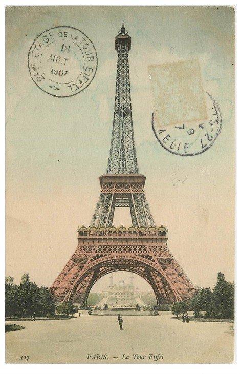 carte postale ancienne PARIS 07. La Tour Eiffel 1907