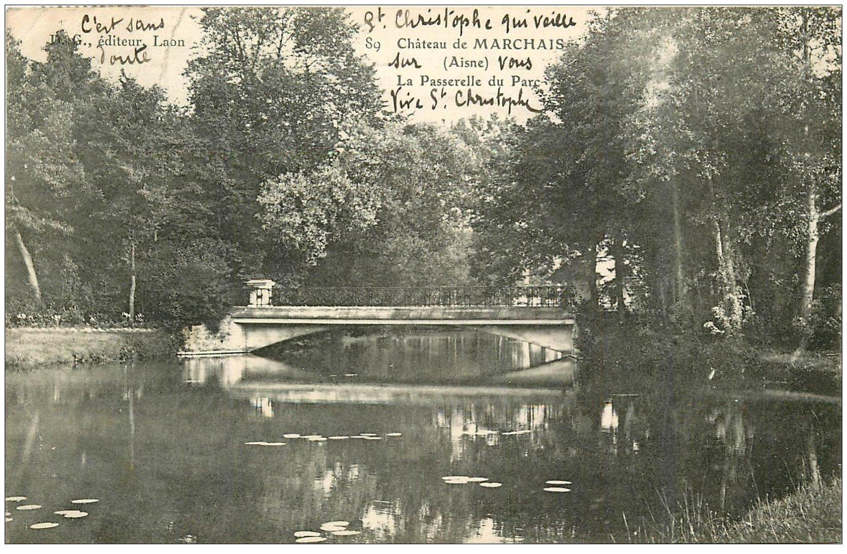 carte postale ancienne 02 CHATEAU DE MARCHAIS. Passerelle du Parc 1907