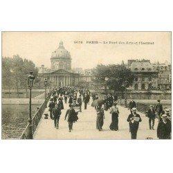 carte postale ancienne PARIS 07. Le Pont des Arts et l'Institut 1915