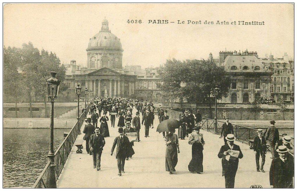 PARIS 07. Le Pont des Arts et l'Institut 1915