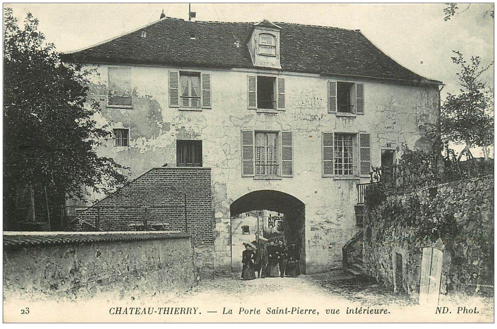carte postale ancienne 02 CHATEAU-THIERRY. Elégantes Porte Saint-Pierre