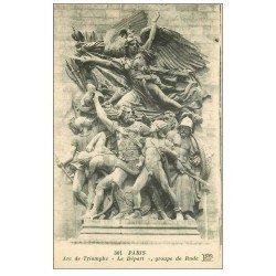 carte postale ancienne PARIS 17. Arc de Triomphe. Le Départ de Rude