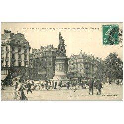 carte postale ancienne PARIS 17. Monument Moncey Place Clichy 1909 Belle Jardinière