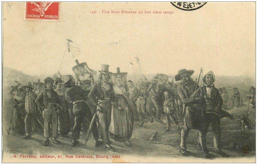 carte postale ancienne 01 BOURG. 1907 Une Noce Bressane au bon vieux temps. Edition Ferrand rue Centrale