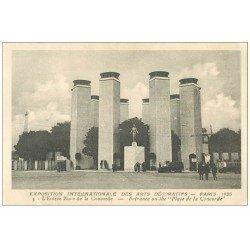 PARIS EXPOSITION DES ARTS DECORATIFS 1925. Entrée Place Concorde