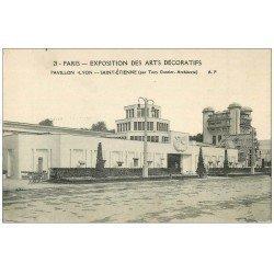 PARIS EXPOSITION DES ARTS DECORATIFS 1925. Pavillon Lyon Saint-Etienne