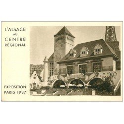 carte postale ancienne PARIS EXPOSITION INTERNATIONALE 1937. Alsace