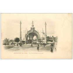 carte postale ancienne PARIS EXPOSITION UNIVERSELLE 1900. La Porte Monumentale