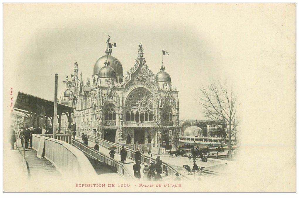 PARIS EXPOSITION UNIVERSELLE 1900. Palais Italie