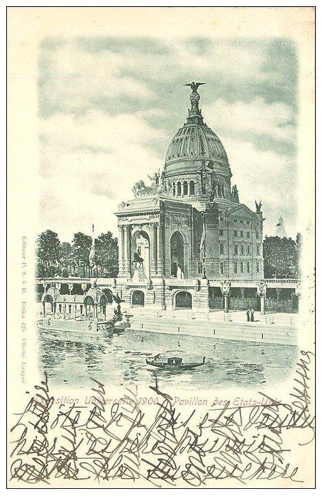 carte postale ancienne PARIS EXPOSITION UNIVERSELLE 1900. Pavillon Etats-Unis. Timbre 10 centimes 1900