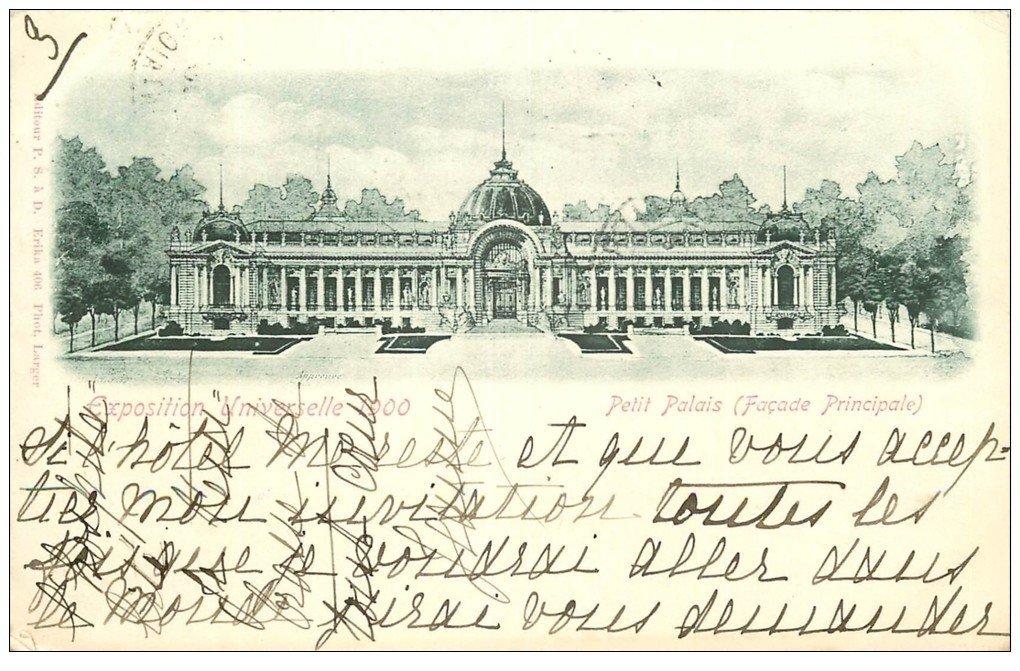 carte postale ancienne PARIS EXPOSITION UNIVERSELLE 1900. Petit Palais. Timbre 10 centimes 1900