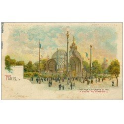 carte postale ancienne PARIS EXPOSITION UNIVERSELLE 1900. Porte Monumentale