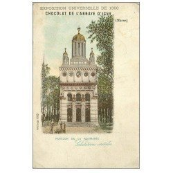 carte postale ancienne PARIS EXPOSITION UNIVERSELLE 1900. Roumanie. Chocolat Abbaye d'Igny