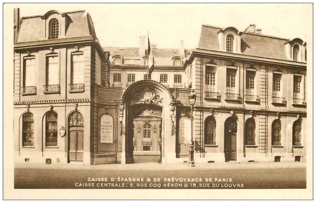 PARIS 01 Caisse d'Epargne et Prévoyance 9 rue Coq Héron et 19 rue du Louvre