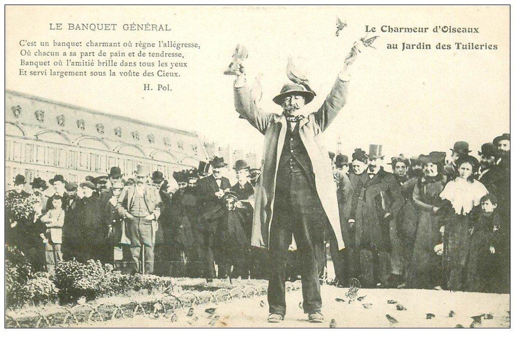 carte postale ancienne PARIS I°. Jardin Tuileries le Chameur d'Oiseaux. Vieux Métiers le Banquet général