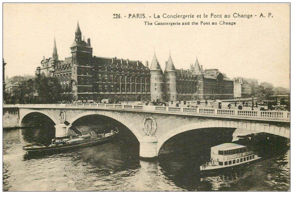 carte postale ancienne PARIS I°. La Conciergerie et Pont au Change