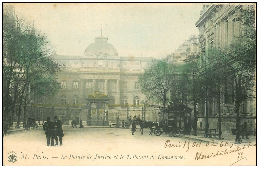 carte postale ancienne PARIS I°. Palais de Justice et Tribunal de Commerce 1902