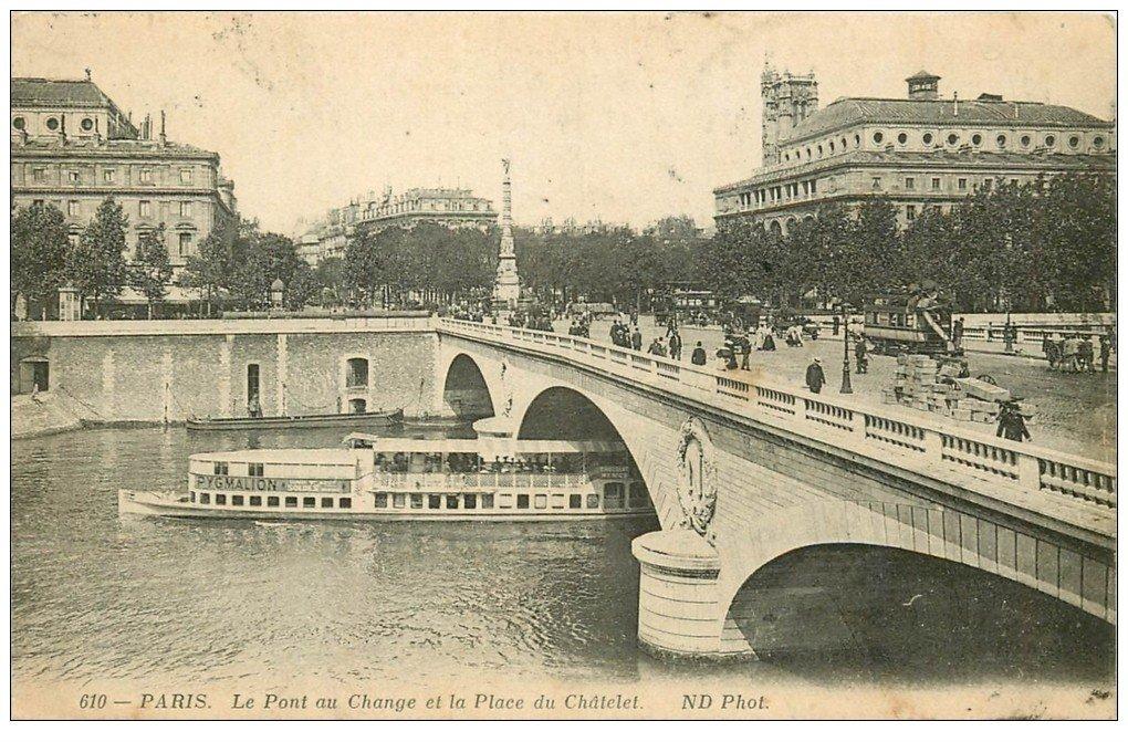 carte postale ancienne PARIS I°. Pont au Change Place Chatelet 1914. Bateau Mouche Pygmalion