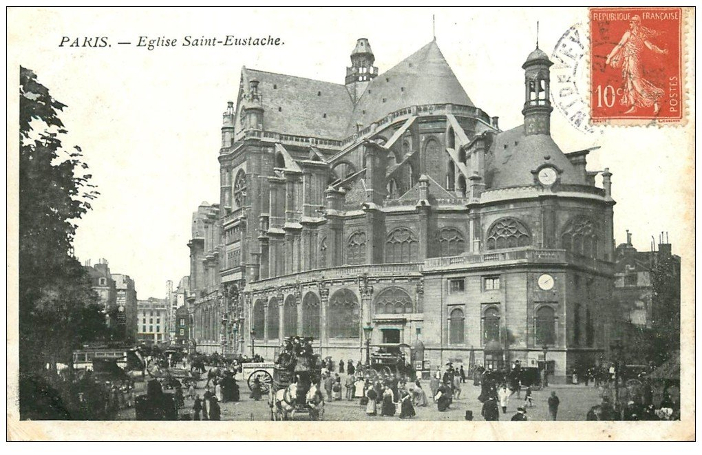 carte postale ancienne PARIS Ier. Eglise Saint-Eustache 1907
