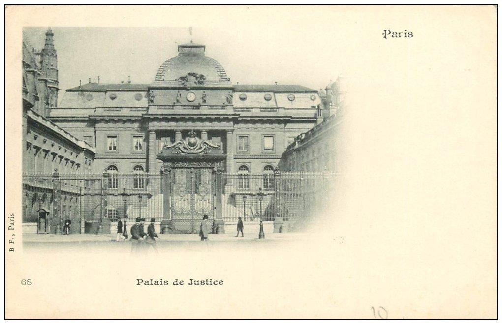 carte postale ancienne PARIS Ier. Le Palais de Justice 68 vers 1900