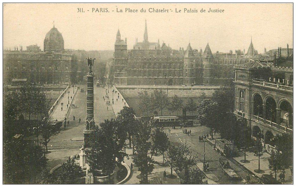 carte postale ancienne PARIS Ier. Le Palais de Justice et Place du Chatelet 1925