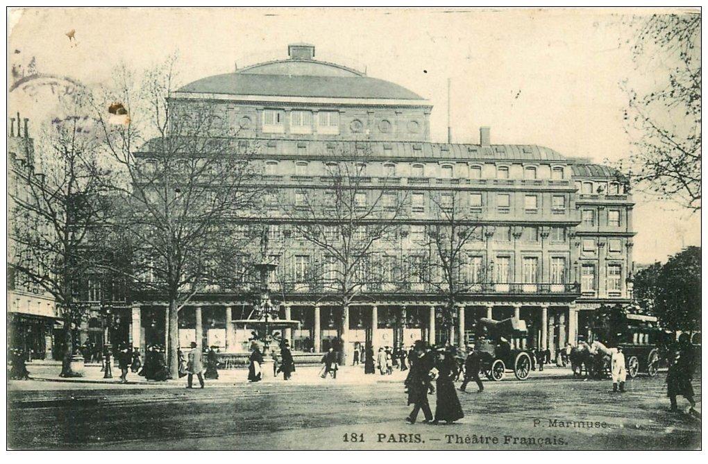 carte postale ancienne PARIS Ier. Le Théâtre Français 1906