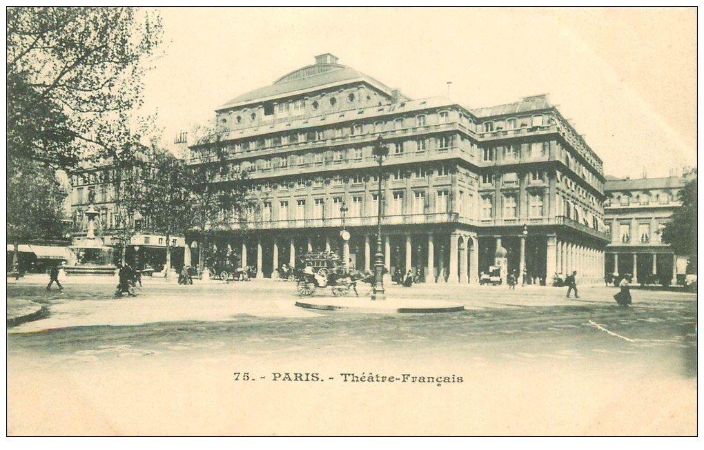 carte postale ancienne PARIS Ier. Le Théâtre Français n°75